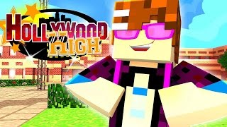 Minecraft Hollywood High - The First Day! Ep.1 | Minecraft Roleplay