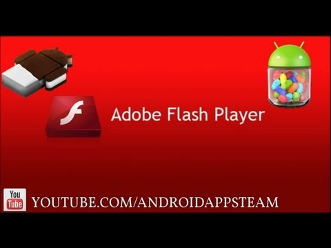 Adobe Flash Player Para Android (ICS - Jelly Bean) - Android Apps Team