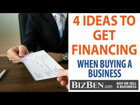 4 Tips To Getting Financing To Buy A Business