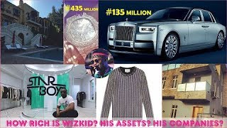 How Rich is Wizkid in 2019? ► All His Company, Jewelries, Mansions, Income Sources , Cars & Luxuries
