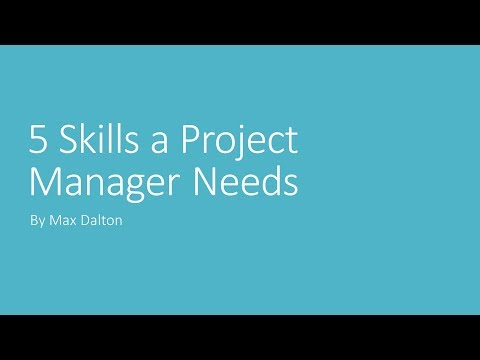 5 Skills a Project Manager Needs