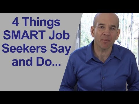 4 SMART Things You Should Say and Do in a Job Interview