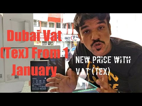 Dubai Vat (Tax) 5% On Smartphone. From January 1 2018. Mi Price With Vat Details