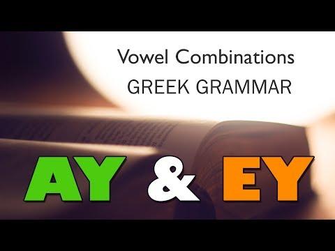 Learn Greek: Grammar & Pronunciation   The Vowel Combinations αυ & ευ