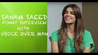Sanam Saeed Funny interview with Voice Over Man  - Episode 10