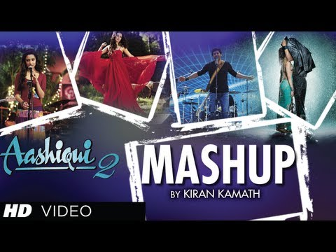 Xxx Mp4 AASHIQUI 2 MASHUP FULL SONG KIRAN KAMATH BEST BOLLYWOOD MASHUPS 3gp Sex