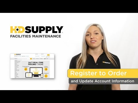 Register To Order and Update Account Information - HD Supply Facilities Maintenance
