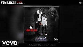 YFN Lucci - 10 A.M. (Audio) ft. Dreezy
