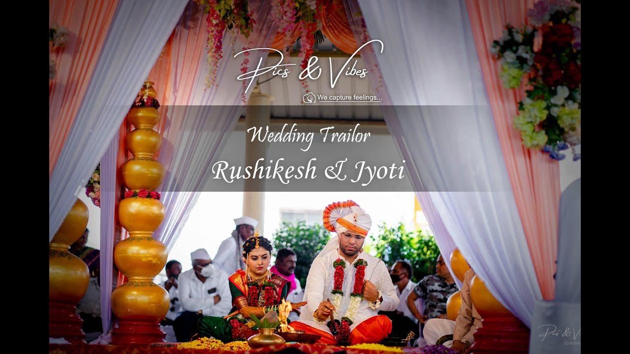 Wedding Trailor 2021 I Rushikesh & Jyoti I Pics And Vibes I Dhaga dhaga