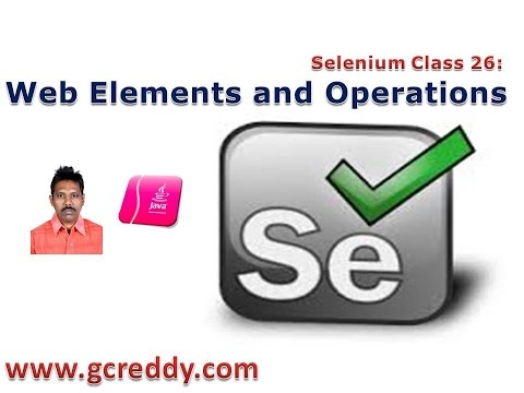 Selenium 26: Web Elements and Operations on Web Elements