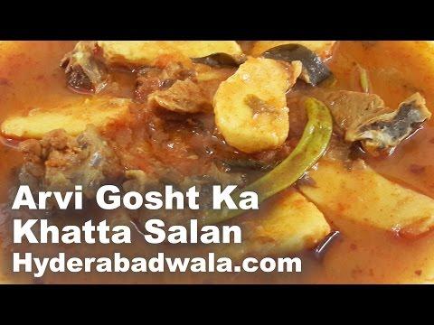 Arvi Gosht Ka Khatta Salan Recipe Video – Hyderabadi Colocasia Mutton Sour Curry – Easy & Simple