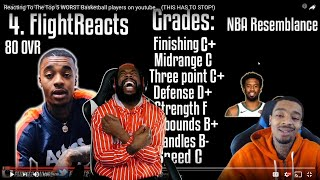 Reacting To Flight Reacting To Him Making The Top 5 WORST Basketball Players On Youtube LOL!!