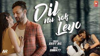 Dil Nu Rok Leyo (Teaser) | Gaivy Bal | Monika Chauhan, Shobayy | Latest Punjabi Songs 2018