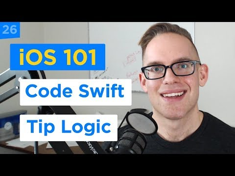 Implement the Tip Calculator Logic in Swift 4 - iPhone Apps 101 (26/30)