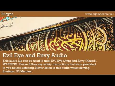 Ruqyah Treatment - Evil Eye (Ayn) and Envy (Hasad) Audio