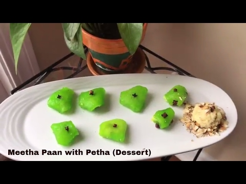 Meetha Paan with Petha Recipe/ Sweet Paan (dessert)/ Dessert Recipe