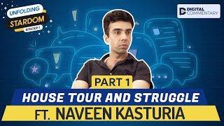 Interview With Naveen Kasturia Part 1 | Unfolding Stardom E01 | Digital Companion