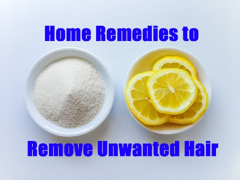 Home Remedies to Remove Hair (Sugar and Lemon For Facial Hair)
