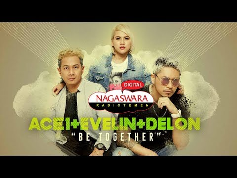 ACE1, Evelin & Delon Be Together