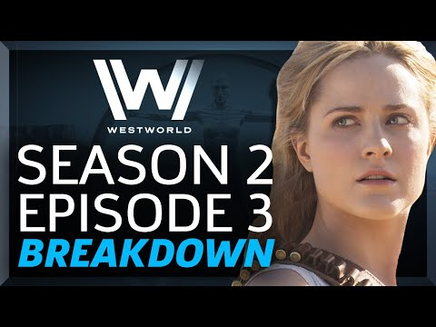 Westworld Breakdown: Season 2 Episode 3 Virtù e Fortuna