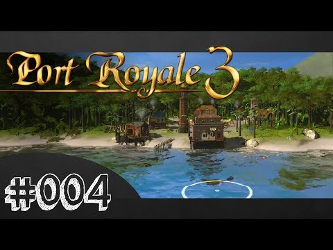 PORT ROYALE 3 #004 - Wir brennen Rum! [HD+] [XBOX360] | Let's Play Port Royale 3