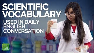 Learn Scientific English Vocabulary Used In Daily English Conversations | Improve Your English
