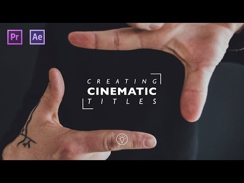 Creating CINEMATIC TITLES in PREMIERE PRO & AFTER EFFECTS (Filmmaking Tutorial)