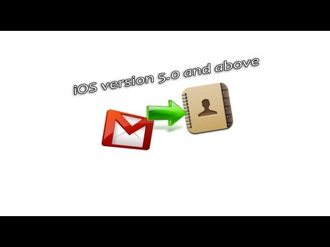 How to: Sync Gmail Contacts To iPhone 5, iPhone, iPad or iPod - Version 2