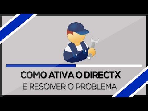 Como ➜Ativar o DirectX 9.0 e Resolver Alguns Erros no Windows 7/8/8.1/10 (HD) 2016