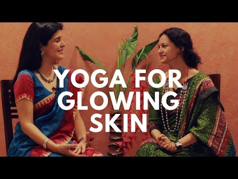 Yoga For Glowing Skin: Simple Yoga Exercises for Naturally Glowing Skin and Face with Shammi Gupta
