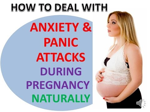 How To Deal With Panic Attacks & Anxiety During Pregnancy - Naturally