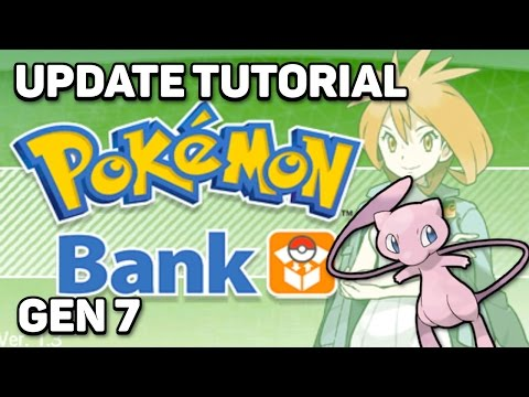 [Gen 7] Pokemon Bank Update Tutorial | How to Transfer Pokémon to Sun and Moon With Pokémon Bank