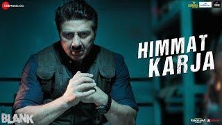 Himmat Karja | Blank | Sunny Deol, Karan Kapadia & Ishita Dutta | Romy