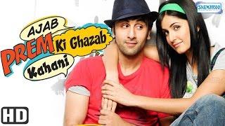 Ajab Prem Ki Ghazab Kahani {HD} - Ranbir Kapoor & Katrina Kaif - Superhit Comedy Film