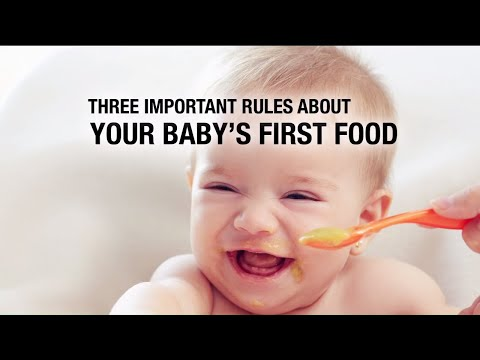 Three Important Rules about your baby's first foods