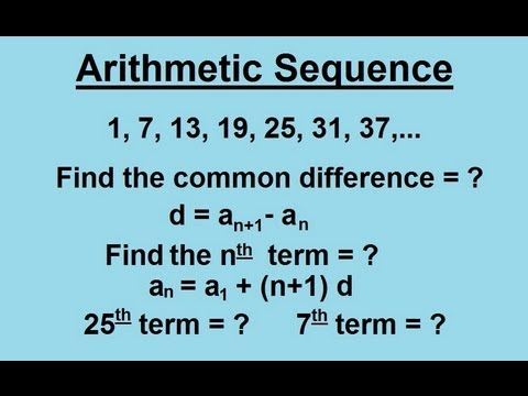 Algebra - Sequences And Series (2 of 6) Arithmetic Sequence