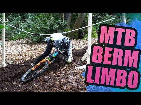MTB BERM LIMBO - HOW LOW CAN WE GO?