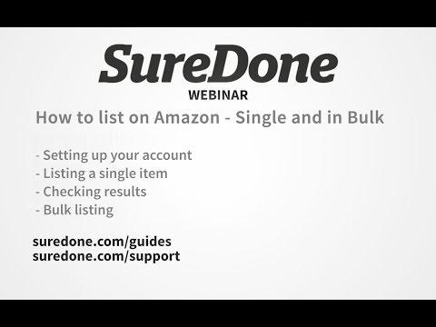 SureDone Webinar: List on Amazon - single and bulk