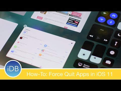 How-To: Force Quit Apps in iOS 11