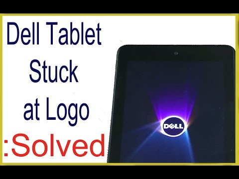 Dell Tablet Stuck / Freeze on Logo Screen. Solve by Flashing.
