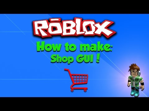 ROBLOX: How to Make a Shop Gui