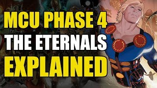 MCU Phase 4: The Eternals Explained
