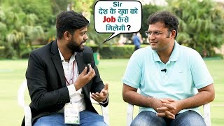 How To Create Job And Startup in India || Ashok Tanwar Ex Member of Parliament Sirsa - Interview