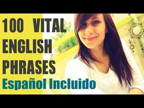 100 Basic English Phrases -100 Frases en Ingles Para Hispanohablantes con Pronunciacion