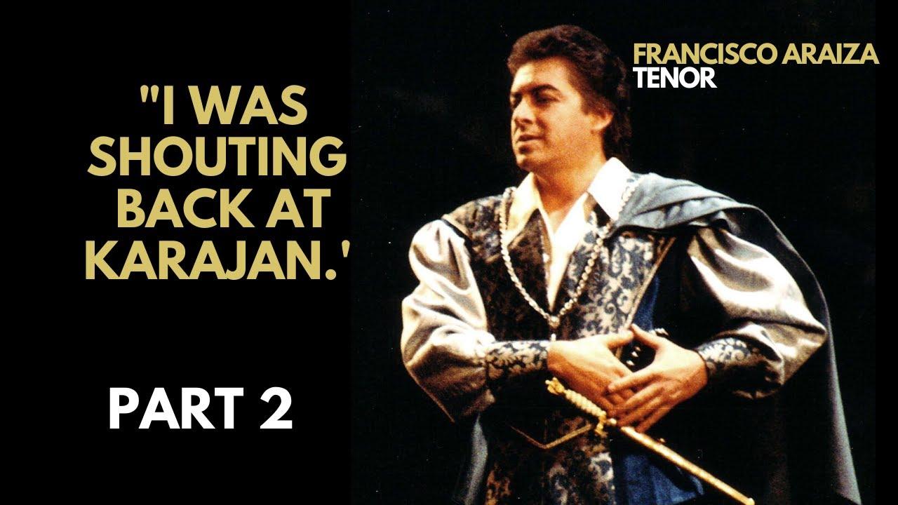 My fight with Karajan - Francisco Araiza - Part 2 (2020 | English subtitles)