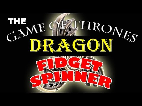 "2017 The ""Game of Thrones"" Most In-Demand Dragon Fidget Spinner"