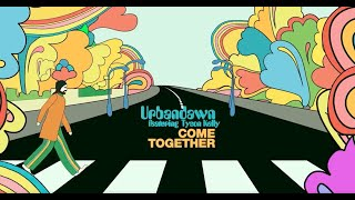 Urbandawn - Come Together (feat. Tyson Kelly)