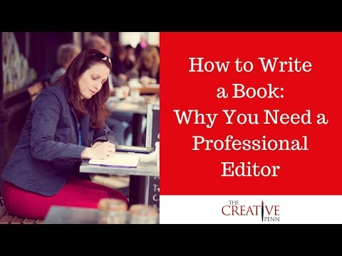 How to write a book: Why you need a professional editor - The Creative Penn