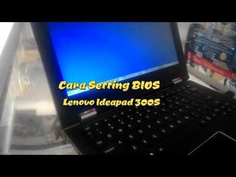 Cara Setting BIOS Lenovo Ideapad 300S