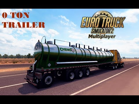 Euro Truck Simulator 2 | How to make a trailer 0 ton without mods (2018)